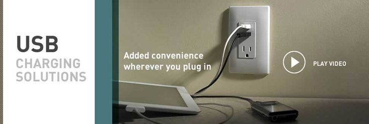 Pass & Seymour® USB charging solutions   by Legrand