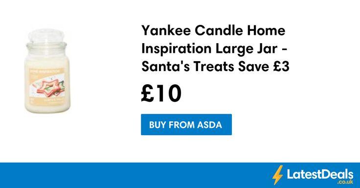 Yankee Candle Home Inspiration Large Jar - Santa's Treats Save £3, £10 at ASDA