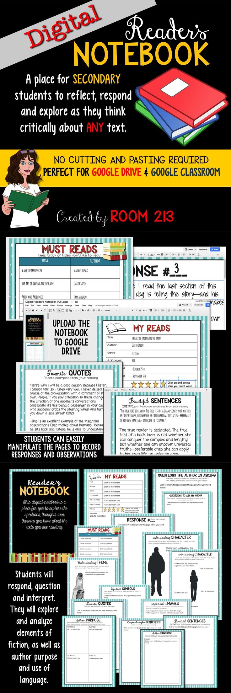 READER'S NOTEBOOK FOR GOOGLE DRIVE OR GOOLGE CLASSROOM: students will be engaged with this interactive notebook that allows them to explore and think critically about any text.
