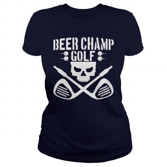 Awesome Golf Lovers Tee Shirts Gift for you or your family member and your friend:  Beer Champ Golf Bullet Club Ed Tee Shirts T-Shirts