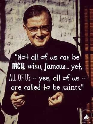 "St. Josemaria Escriva | ""Not ALL of us can be RICH, WISE, FA… 