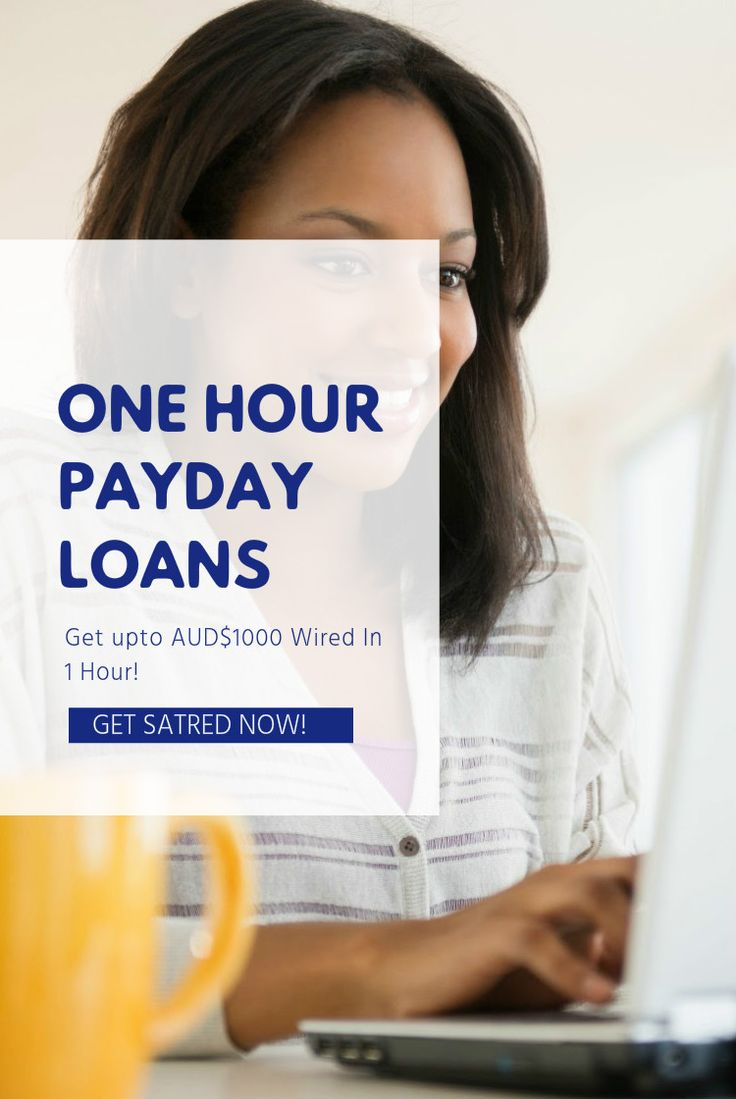One hour payday loans are just right way to any urgent monetary requirements that demands fast fix.