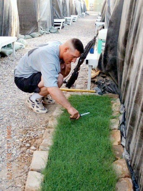 From a soldier's Tumblr:  Here is a soldier in Iraq , stationed in a big sand box.  He asked his wife to send him dirt ( U.S. soil), fertilizer, and some grass seed so that he can have the sweet aroma, and feel the grass grow beneath his feet. When the men of the squadron have a mission that they are going on, they take turns walking through the grass and the American soil — to bring them good luck.Of all the things he could have asked for - he asked for American soil. WOW