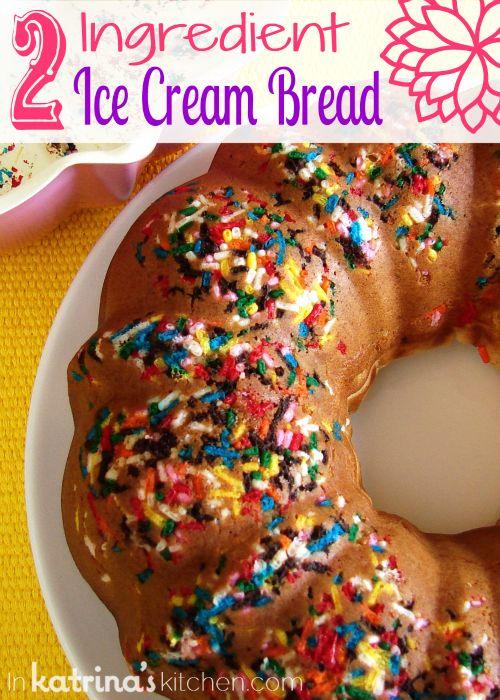 2 Ingredient Ice Cream Bread Recipe  @KatrinasKitchen