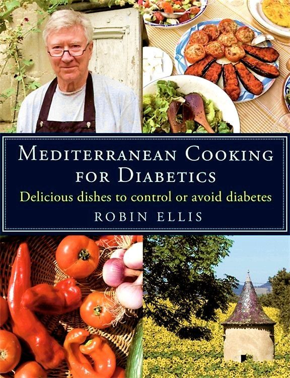 LIMITED NUMBER, AUTOGRAPHED — MEDITERRANEAN COOKING FOR DIABETICS: Delicious Dishes to Control or Avoid Diabetes BY ROBIN ELLIS