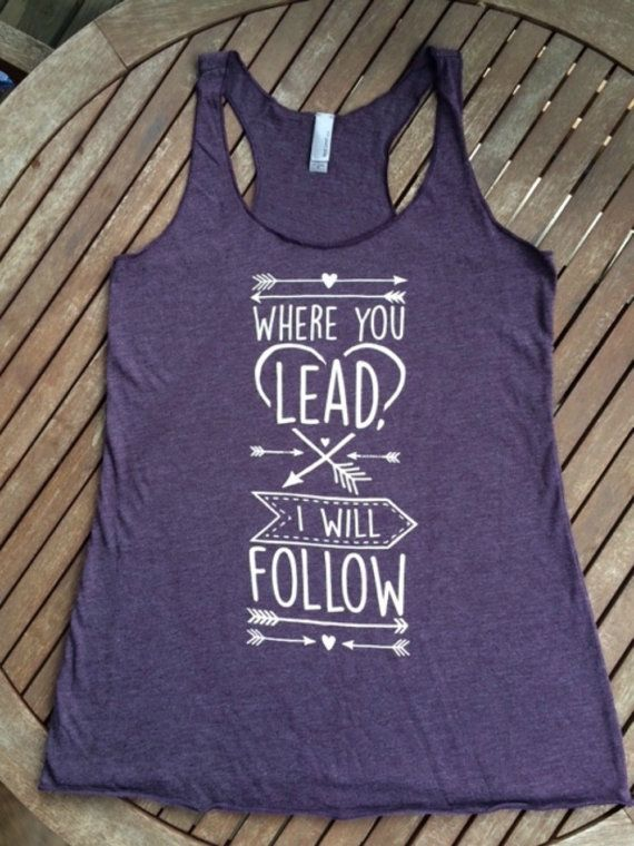 Where you lead, I will follow. Gilmore Girls - only $17.57 on Etsy!  Tank Top, fashion, gift, Etsy, ladies