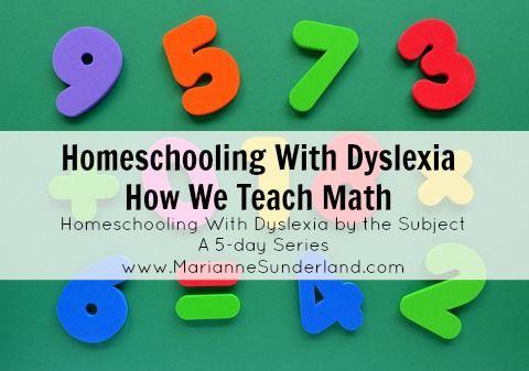 Homeschooling With Dyslexia:  How We Teach Math