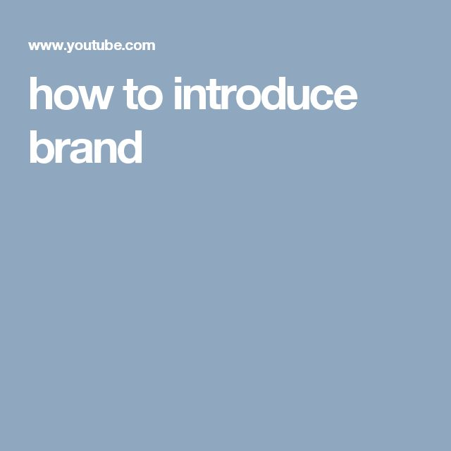 how to introduce brand