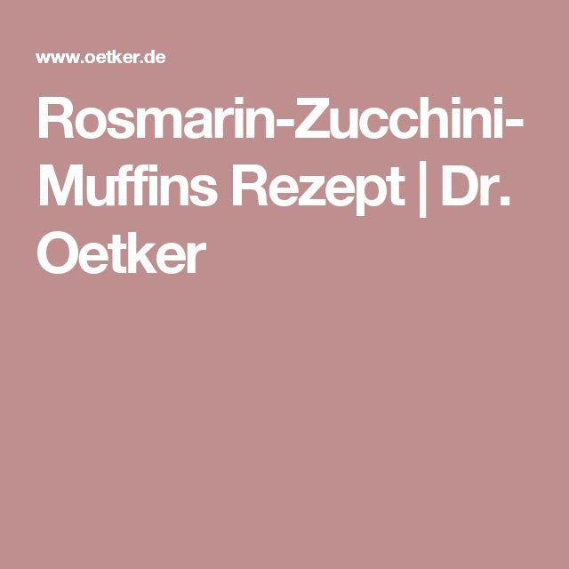 Rosmarin-Zucchini-Muffins Rezept | Dr. Oetker