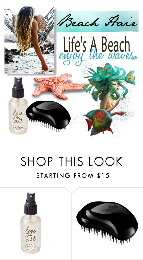 """Beach Hair, Don't Care"" by angelarmoyer ❤ liked on Polyvore featuring beauty, Olivine, Tangle Teezer, mermaid and beachhair"