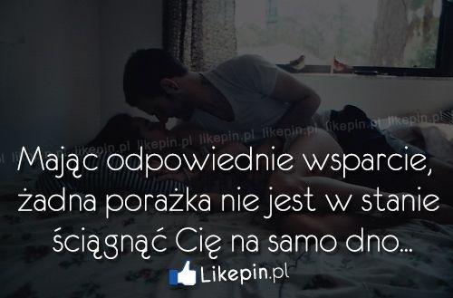 Mając odpowiednie wsparcie, żadna porażka - www.Likepin.pl