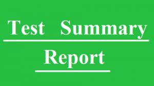 <b>Test Summary Report</b>
