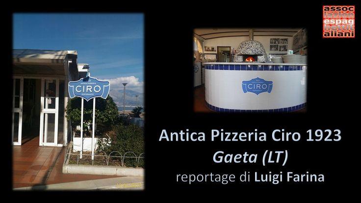 Reportage di Luigi Farina c/o Antica Pizzeria Ciro 1923 di Gaeta (LT) https://youtu.be/IecaXfamCwg