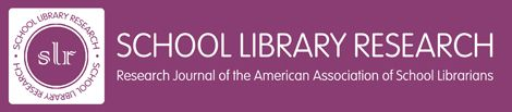 School Library Research (SLR) | American Association of School Librarians (AASL)