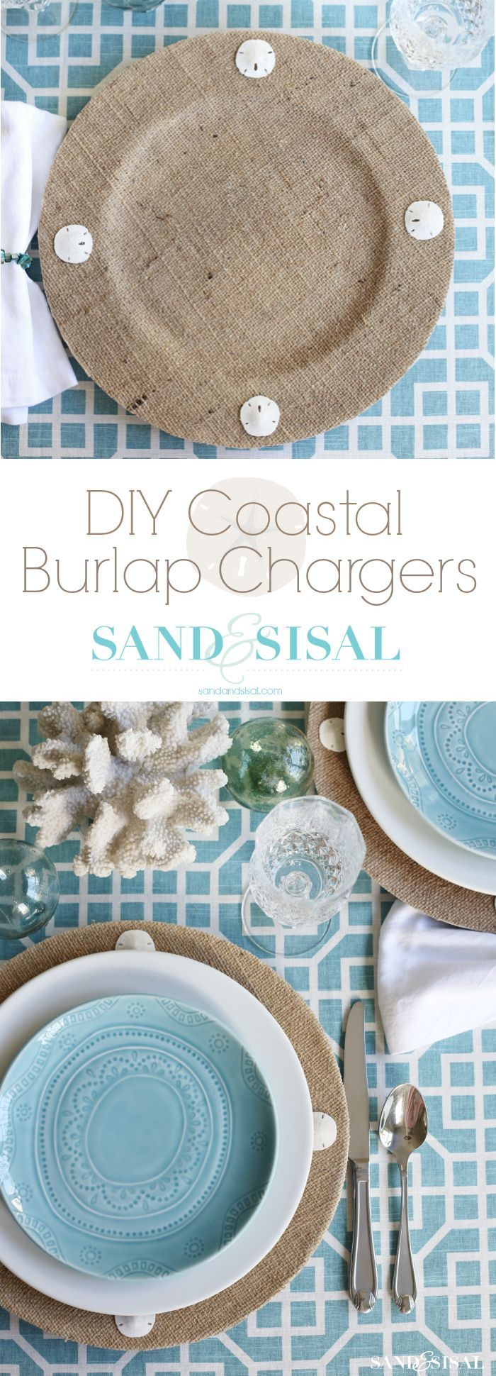 DIY Coastal Burlap Chargers - transform boring old plastic plate chargers with this simple tutorial Click through pic for tutorial. http://sandandsisal.com
