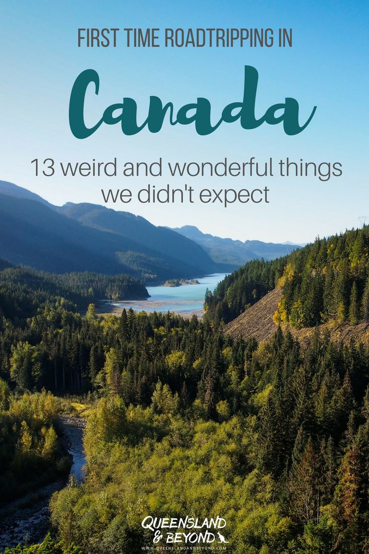 """If you've ever wondered what it's like visiting Canada for the first time, here's my collection of 13 weird and wonderful """"facts"""" from our six weeks roadtrip! 🌐 Queensland & Beyond #canada #roadtrip #oddities #weird"""