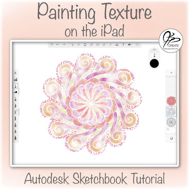 Autodesk Sketchbook Tutorial Painting Texture Autodesk