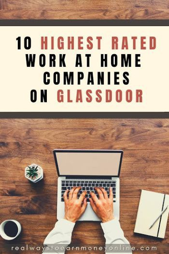 10 Top-Rated Work at Home Companies On Glassdoor -…