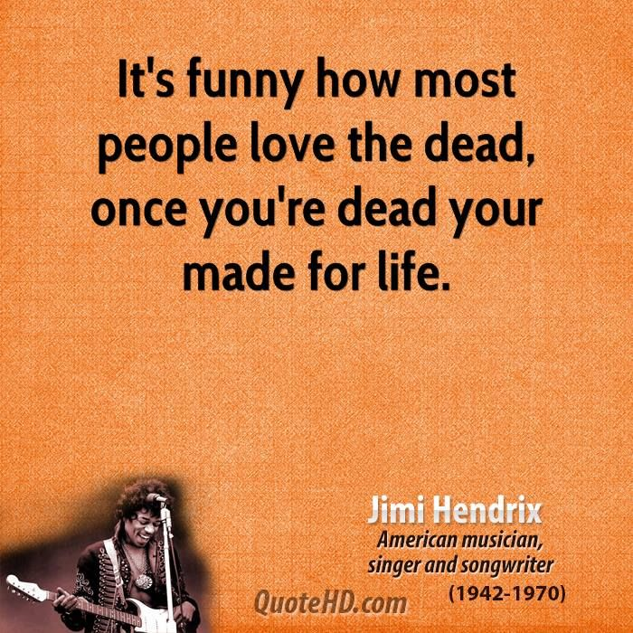 More Jimi Hendrix Quotes on www.quotehd.com