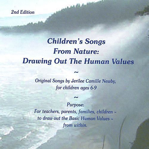 Children's Songs from Nature: Drawing out the Human Values [CD]