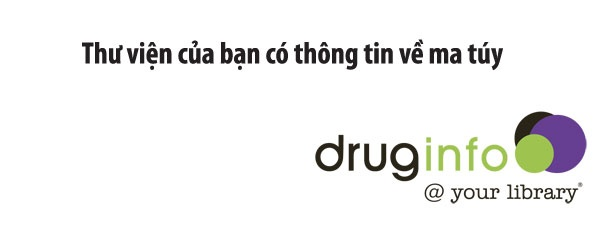 Drug and alcohol information in VIETNAMESE - drug info @ your library -http://www.druginfo.sl.nsw.gov.au/languages/viet.html