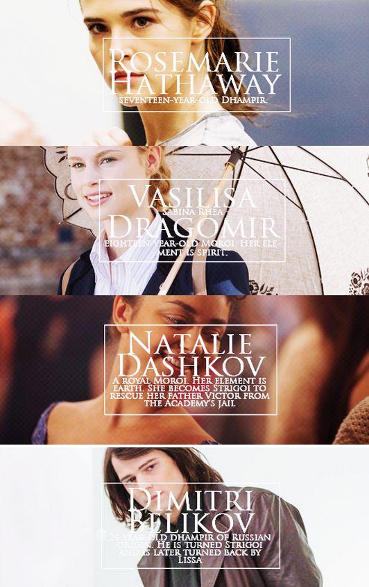 Rose Hathaway, Vasilisa Dragomir, Natalie Dashkov and Dimitri Belikov.