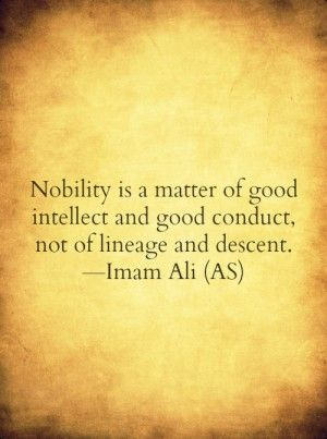 sayings of imam ali a s sayings of imam ali a s on what is nobility