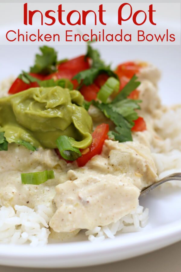 Instant Pot White Chicken Enchilada Bowls Recipe With Images Instant Pot Recipes Food Recipes Pot Recipes