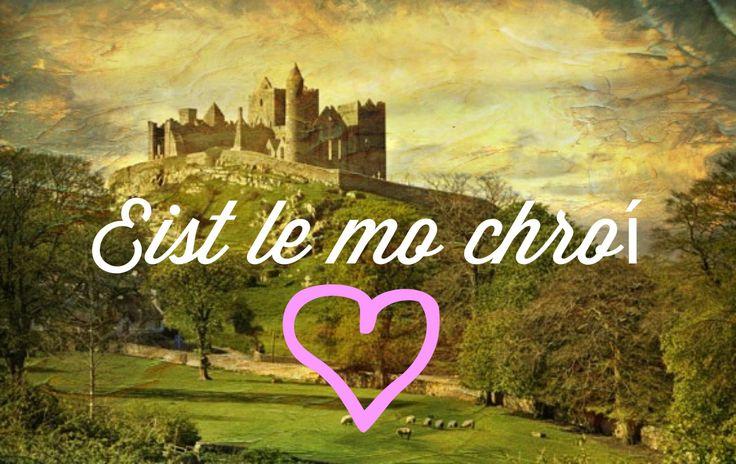 "Eist le mo chroí- ""listen to my heart"" in Irish Gaelic. :)"