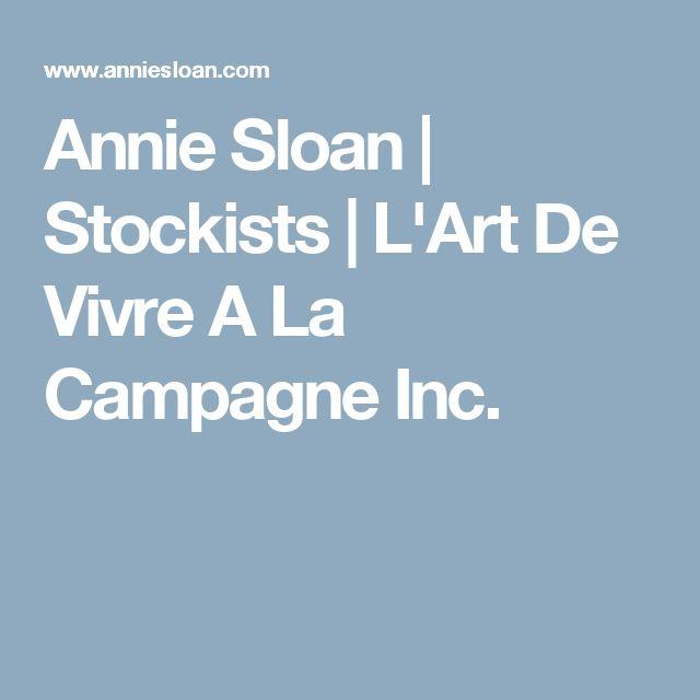 Annie Sloan | Stockists | L'Art De Vivre A La Campagne Inc.