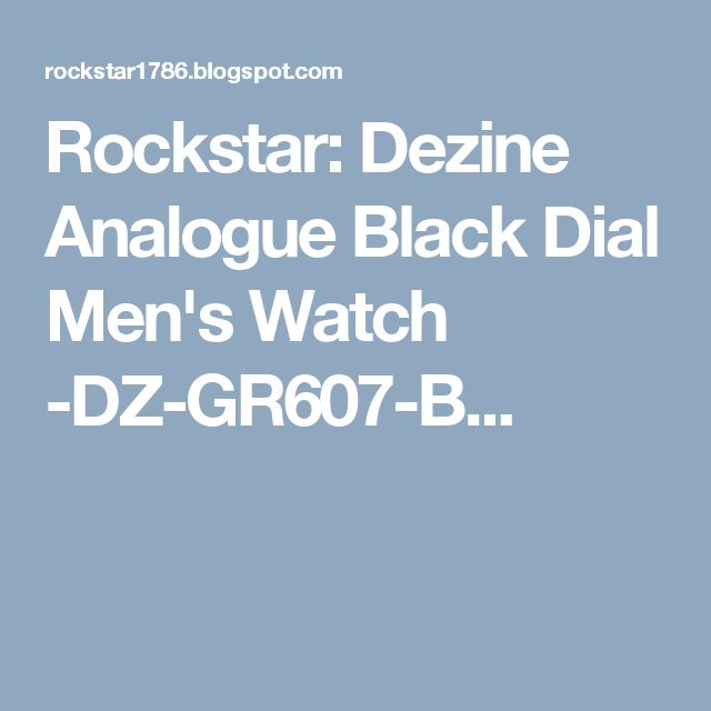 Rockstar: Dezine Analogue Black Dial Men's Watch -DZ-GR607-B...