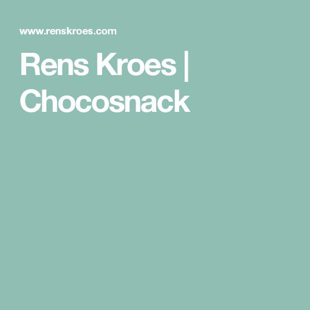 Rens Kroes | Chocosnack