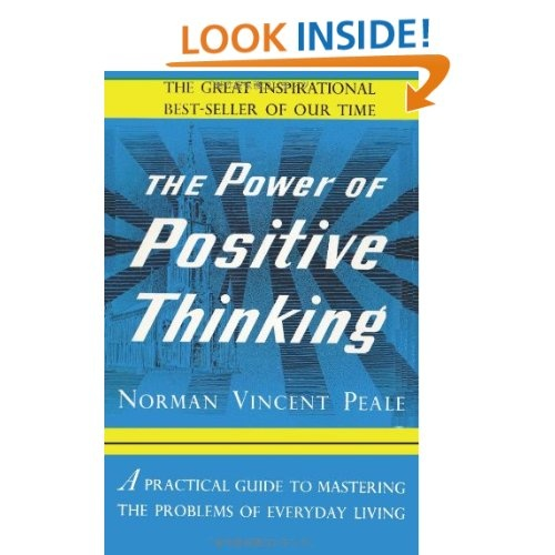 The Power Of Positive Thinking: Norman Vincent Peale