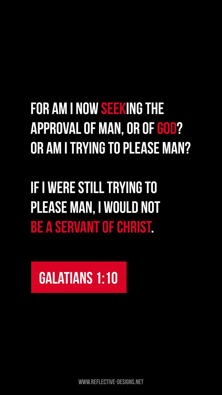 Christian Quotes Wallpaper Phone Galatians 1 10 Work To Please God Not Man Iphone