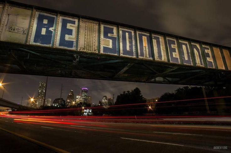 Be someone - Houston art