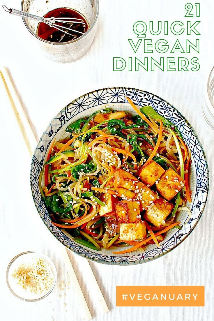 21 quick vegan dinners for mid-week meals. Including this  Korean Sweet Potato Noodle Stir Fry (Japchae) with Marinated and Baked Tofu  #vegandinner #quickveganrecipes #veganrecipes #vegan #tofu #quickmeals #vegan