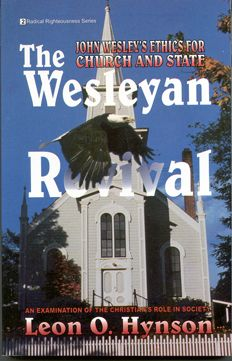 The Wesleyan Revival By Leon O. Hynson Foreword by William Kostlevy and Wallace Thornton, Jr.