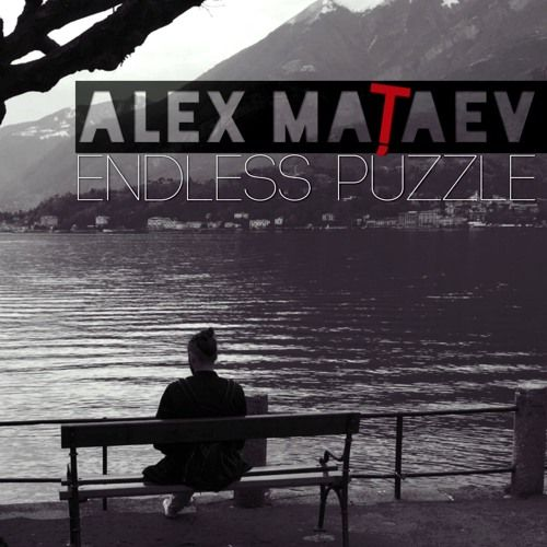 "Alex Mataev - One and Only (Album ""Endless Puzzle"") by Alex Mataev on SoundCloud"