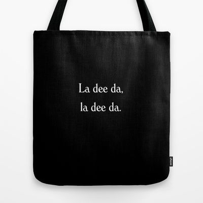 Annie Hall - La dee da Tote Bag by Sami Kelsh - $22.00