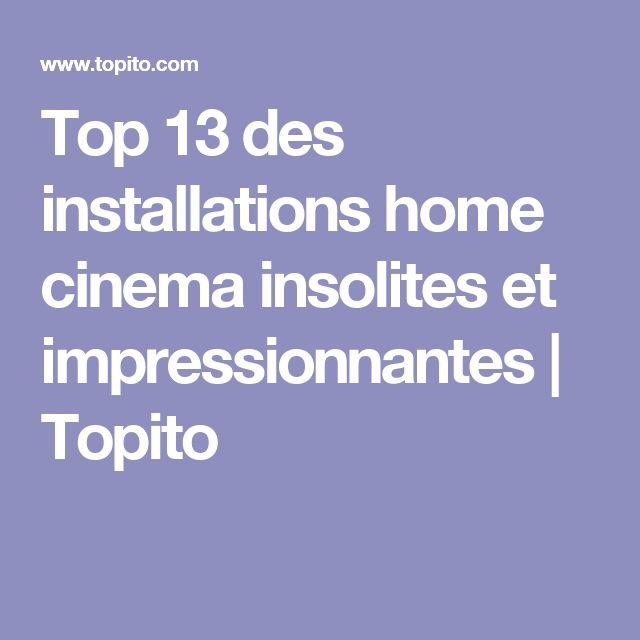 Top 13 des installations home cinema insolites et impressionnantes   Topito