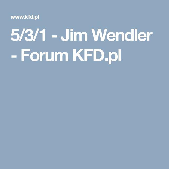 5/3/1 - Jim Wendler - Forum KFD.pl
