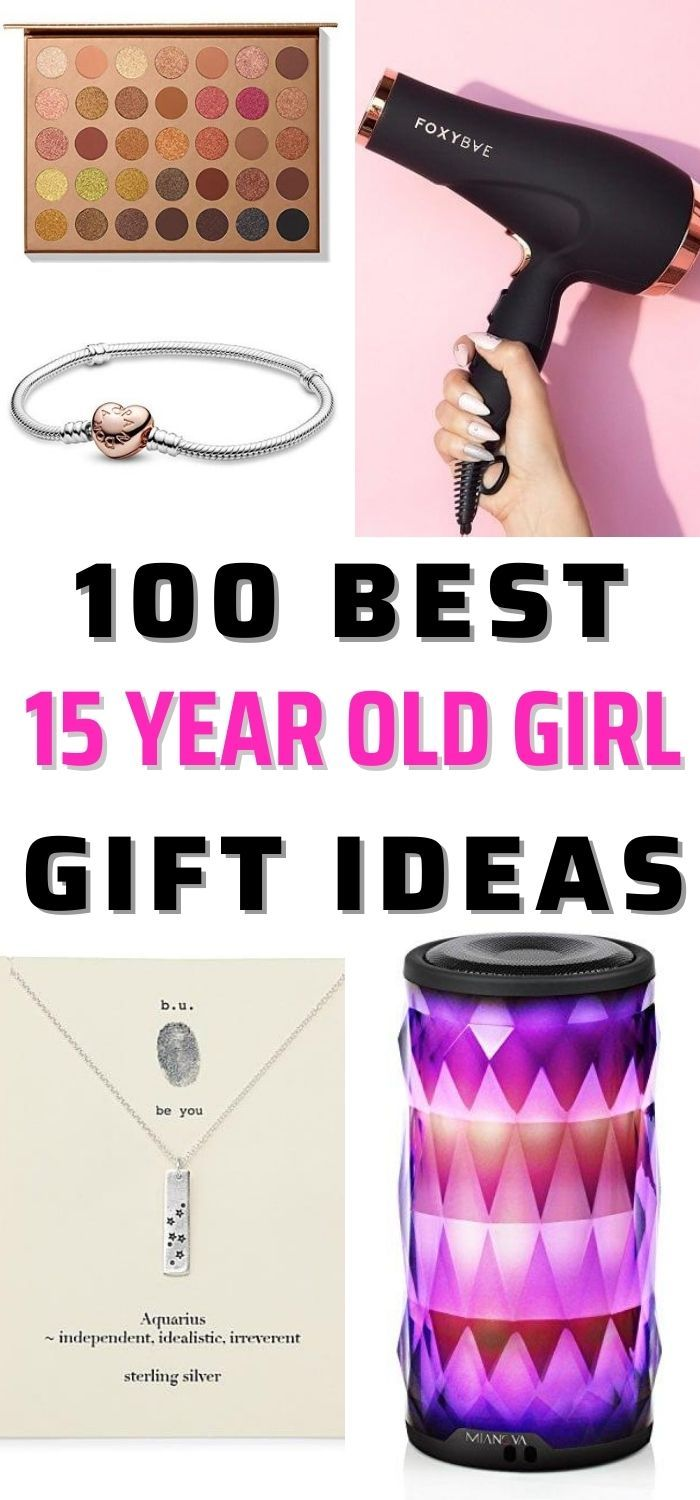 Top 100 Gifts For Christmas 2020 101 Best Gifts For 15 Year Old Girls 2020 in 2020   15 year old