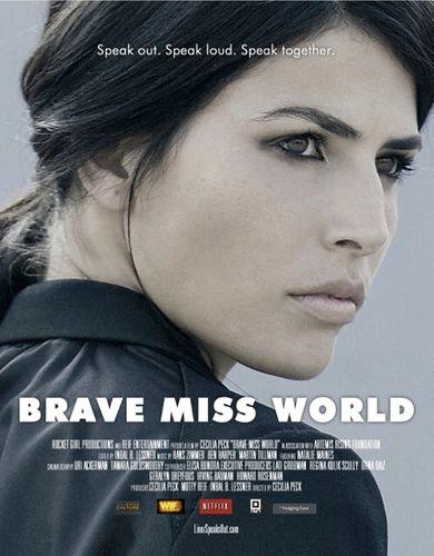 Brave Miss World la historia de empoderamiento de la ex Miss Mundo y sobreviviente de abuso sexual Linor Abargil. Ahttp://factorbanda.blogspot.cl/2015/07/reinas-inolvidables-linor-abargil.html