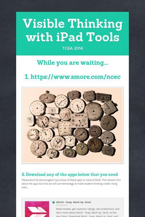 Visible Thinking with iPad Tools