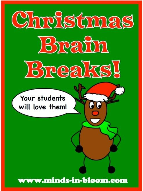 Clip art from Teaching 4 Real It's not only the happiest time of year, it is also the most restless for many students. Keep your students focused till the very last minute with these fun Christmas Brain Breaks! Reindeer Names Students stand. Each student decides which of Santa's reindeer he or she will be (you may want to write the eight names on the board).