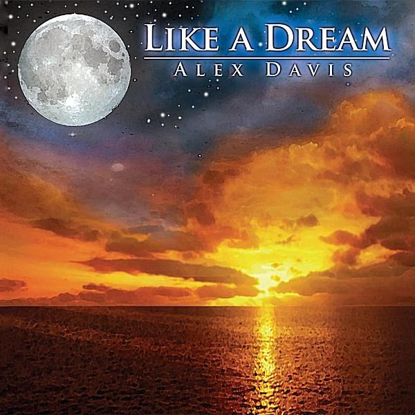 Alex Davis - Like A Dream