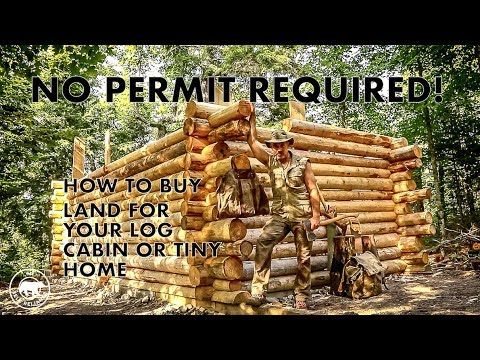 No Permit Required! How to Buy Land for Your Log Cabin or Tiny Home - YouTube
