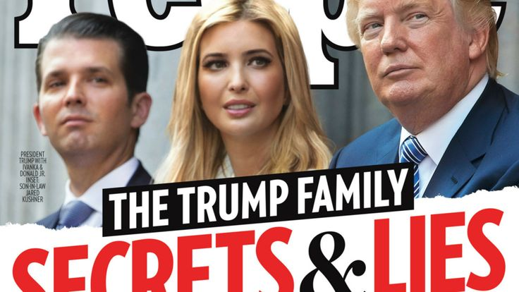 Cropped photo of People magazine issue July 28, 2017 show Trump, Jr, Ivanka Trump, and Trump, Sr.