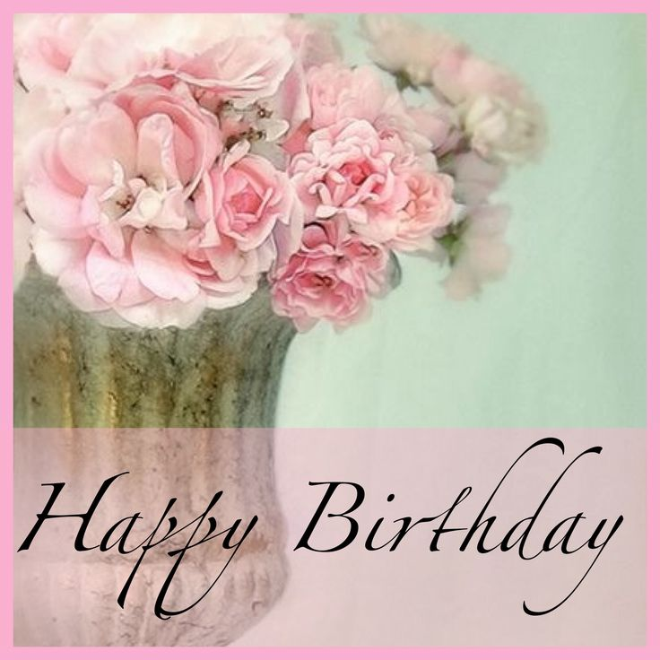 Birthday Flowers Images With Quotes: 115 Best Happy Birthday Flower Images On Pinterest