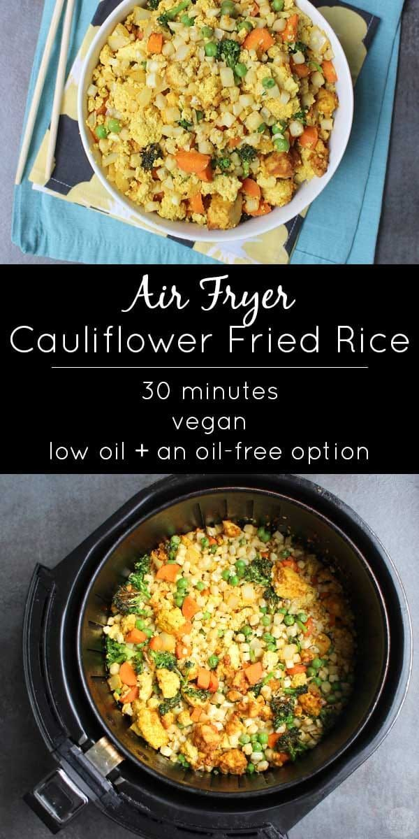 Air Fried Cauliflower Rice Glue Glitter Easy Vegan Recipes Recipe Air Fryer Recipes Healthy Air Fryer Recipes Air Frier Recipes